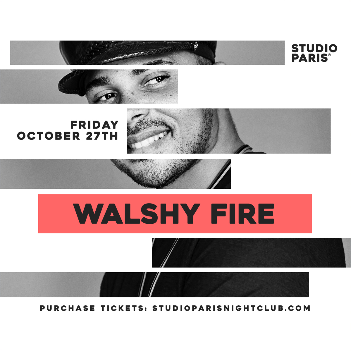See Details for Walshy Fire at Studio Paris