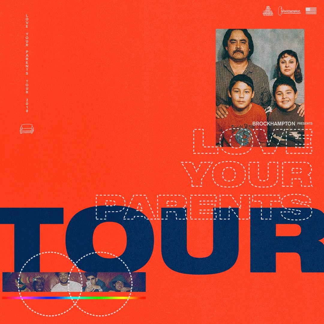 Love Your Parents Tour A Live Experience By BROCKHAMPTON