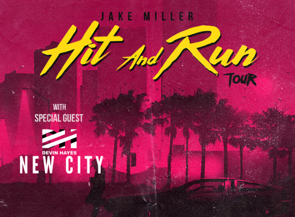 Jake Miller Hit And Run Tour Devin Hayes New City & Tickets for Jake Miller Hit And Run Tour Devin Hayes New City ...