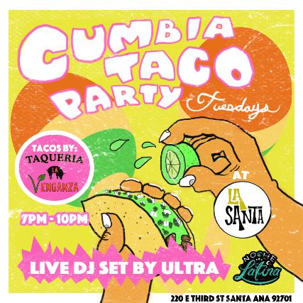 Cumbia Taco Party Tuesdays