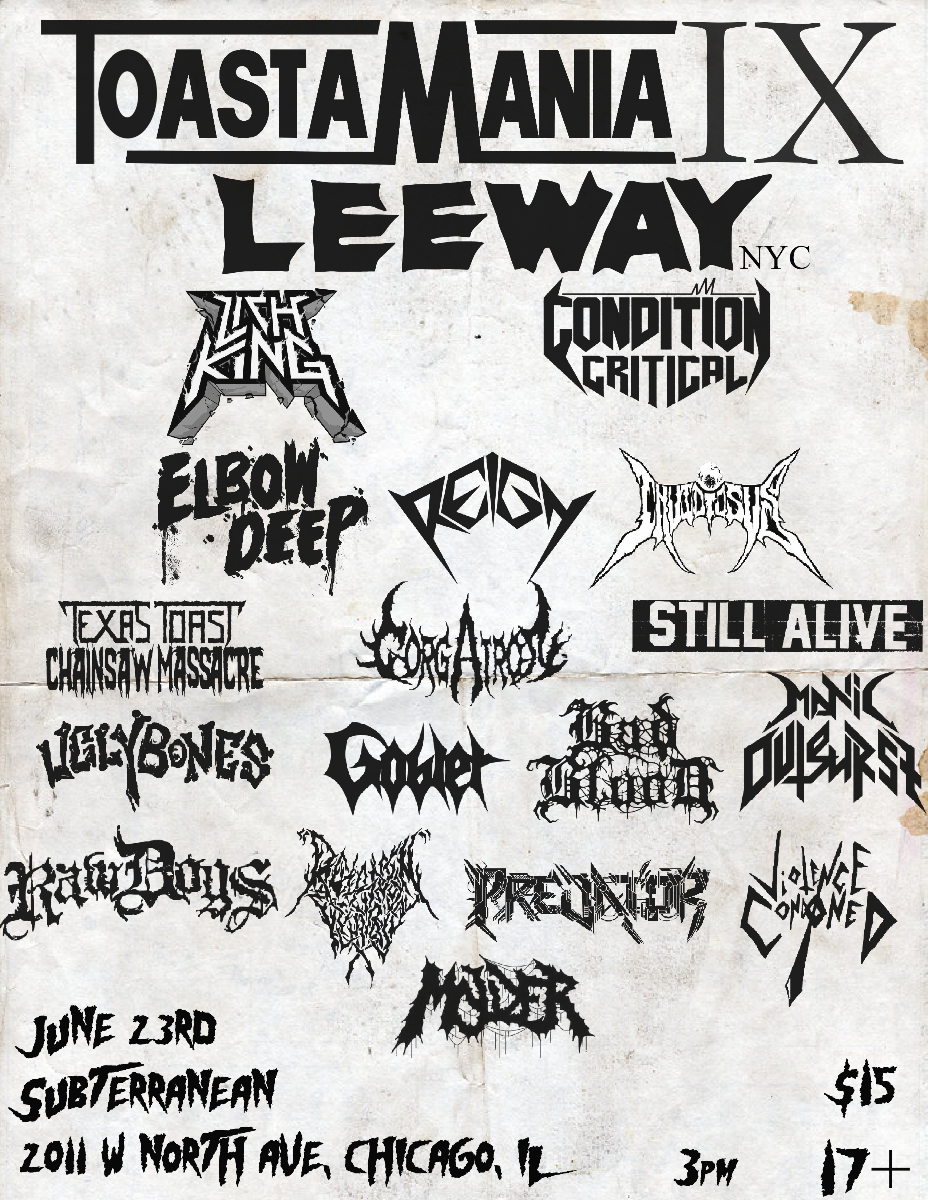 Toastamania IX: Leeway NYC, Lichking, Condition Critical & More