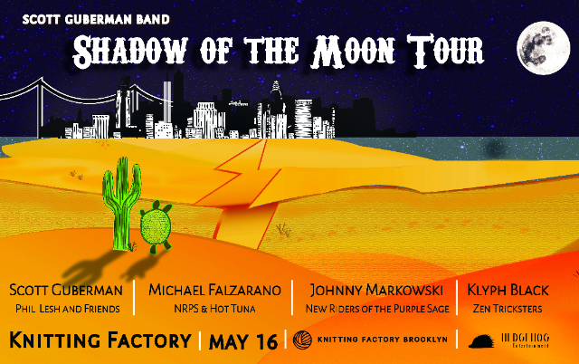 Knitting Factory Brooklyn Tickets : Tickets for scott guberman band shadow of the moon tour