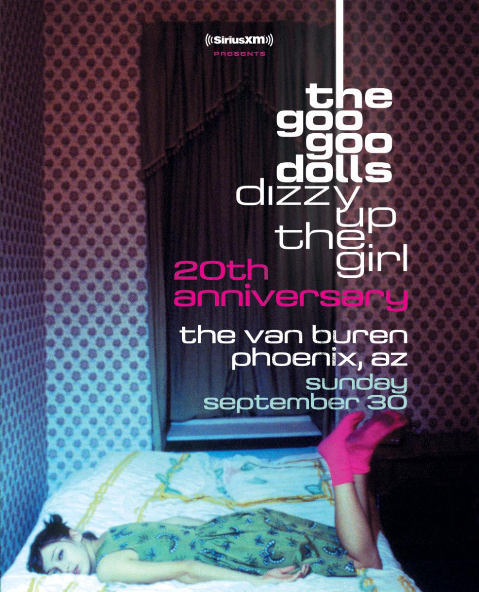 Goo Goo Dolls Dizzy Up The Girl 20th Anniversary Tour