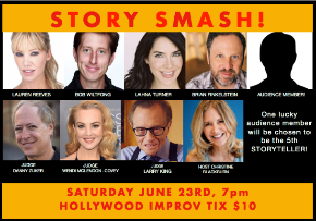 Story Smash The Storytelling Gameshow! with Special Guest Judge Larry King, Wendi McLendon-Covey, Bob Wiltfong, Danny Zuker, Lauren Reeves, Lahna Turner & more!