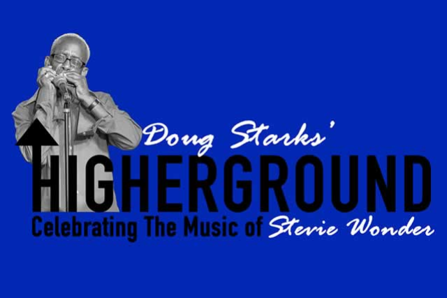 Doug Starks- HIGHERGROUND- Celebrating the music of Stevie Wonder