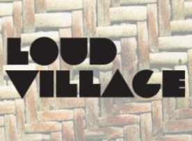 Loud Village w/ Judd Apatow, Adam Devine, Jeff Ross, and more!