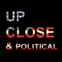 Up Close & Political with Toby Muresianu, Faith Choyce, Ramsey Badawi, Laura Crawford, Cory Loykasek, Sebastian Mark Ridley-Thomas, Mariel Garza & Dan Flynn
