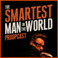 Smartest Man in the World Podcast