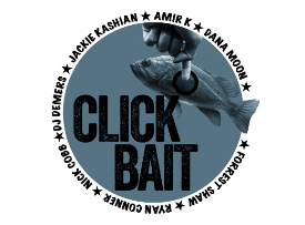 Click Bait with Amir K, Jackie Kashian, Dana Moon, Laurie Kilmartin & more TBA!