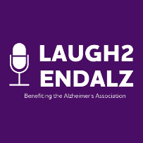 Laugh2EndAlz, benefiting the Alzheimer's Association
