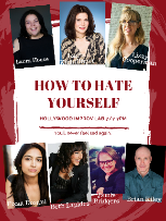 How to Hate Yourself with Laura House, Laura Kightlinger, Lizzy Cooperman & more!