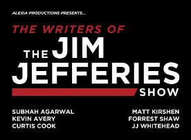 The Writers of the Jim Jefferies Show