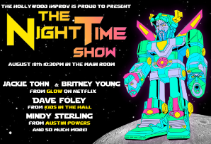 The Night Time Show with Stephen Kramer Glickman ft. Dave Foley, Mindy Sterling, Jackie Tohn, Britney Young & more!