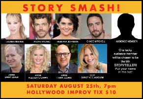 Story Smash The Storytelling Gameshow! with Melissa Peterman, Andre Hyland, Lauren Reeves, Danny Zuker, Christine Blackburn & more!