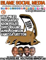 Blame Social Media with Greg Edwards, Wil Miles, Morgan Jay, Keon Polee & more!