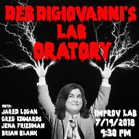 Debra DiGiovanni's Lab Oratory with Debra DiGiovanni, Jena Friedman and more!