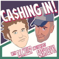 Cashing in Podcast with T.J. Miller and Cash Levy