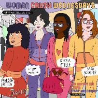 Women Crush Wednesdays with Marcella Arguello, Nicole Byer, Debra DiGiovanni, Sara Schaefer, Vanessa Gritton, Kirzia Steele & more!