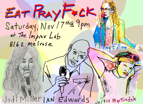 Eat Pray F*ck with Fielding Edlow, Donnell Rawlings,  Brent Weinbach, Ian Edwards, Michael Kosta, Jodi Miller, Alex Edelman, Laura House & Justin Martindale!