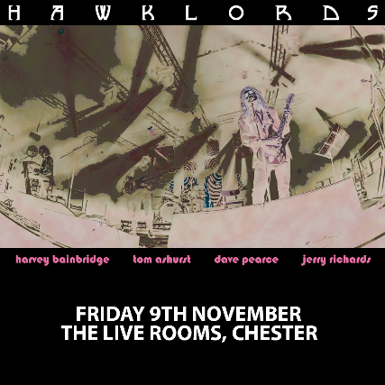 tickets for hawklords ticketweb the live rooms in chester gb