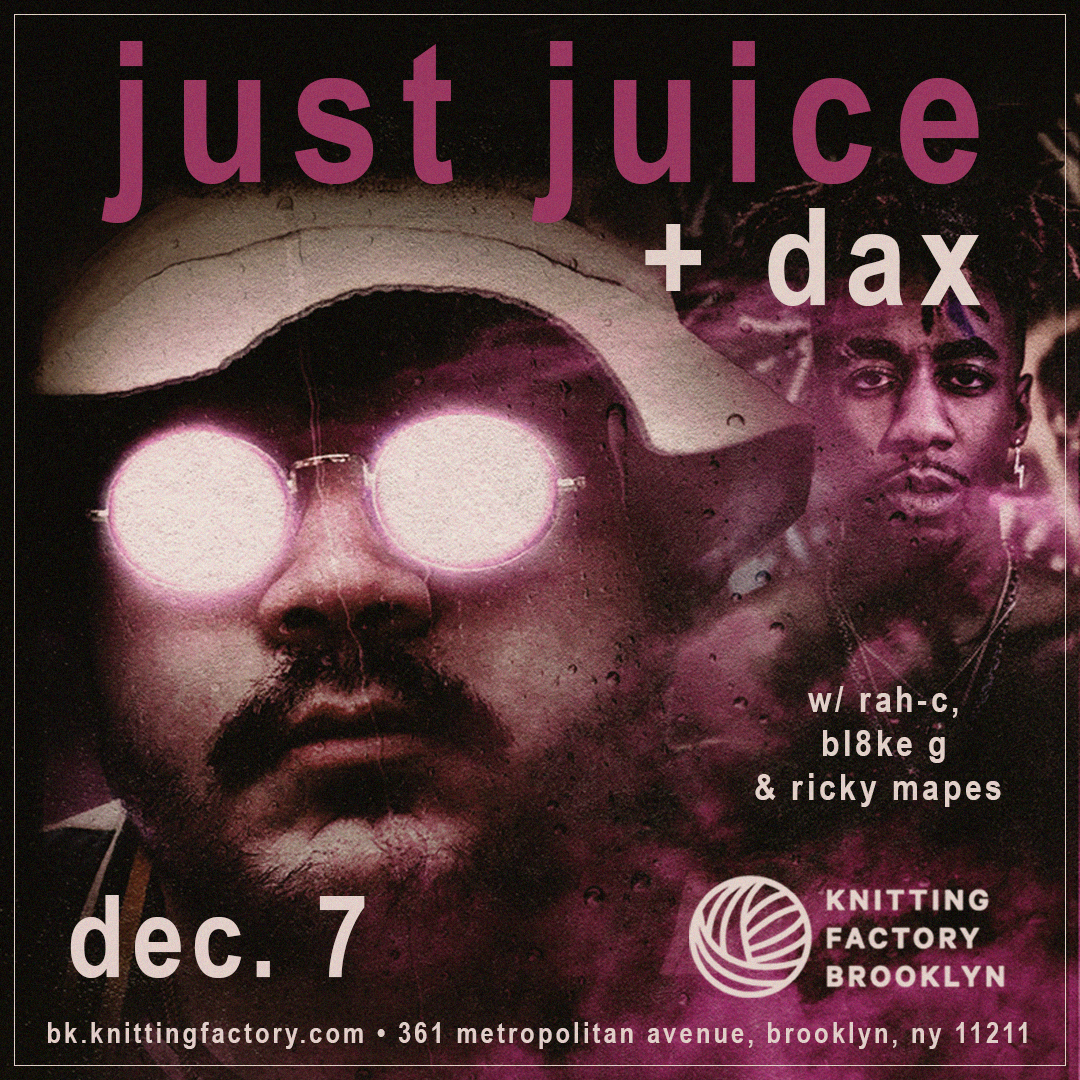 Just Juice, DAX, Rah-C