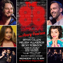 The 88 Show with Avery Pearson ft. SNL's Melissa Villaseñor, Bryan Callen & more!