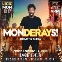 Improv Presents: MONDERAYS with Deray Davis, Tacarra Williams, Nick Guerra, Donnivin Jordan, T Murph, & more!
