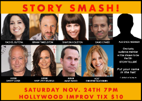 Story Smash! Competitive Storytelling at its Best! with Mary Lynn Rajskub, Jimmy Pardo, Brian Finkelstein and more!