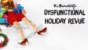 Second City Presents: Dysfunctional Holiday Revue