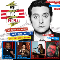 We The People with Ben Gleib and Ken Garr