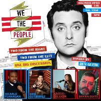 We The People with Ben Gleib, Ken Garr, Ricarlo Flanagan, Debi Gutierrez, Kassy Dillon, Bryan Suits!