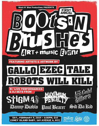 First Annual Boots & Brushers Art + Music Event feat  Stigma