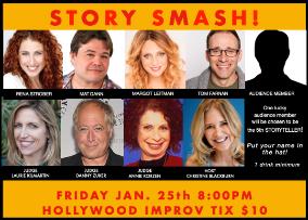 Story Smash! Competitive Storytelling at its Best! with Christine Blackburn, Danny Zuker, Laurie Kilmartin, Diallo Riddle, Rena Strober, Mat Dann, Margot Leitman, Tom Farnan, more!