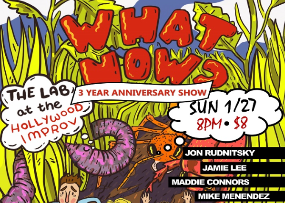 What Now? with Jamie Lee, Taylor Tomlinson, Jon Rudnitsky, Eric Weil, Noah Findling, Amy Silverberg, and more!