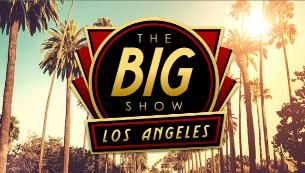 THE BIG SHOW LA with Michael Rapaport, Rick Glassman, Jade Catta-Preta, Lachlan Patterson, Jack Michelman and more!