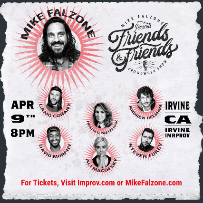 Mike Falzone Presents: The Friends & Friends Crowdwork Show