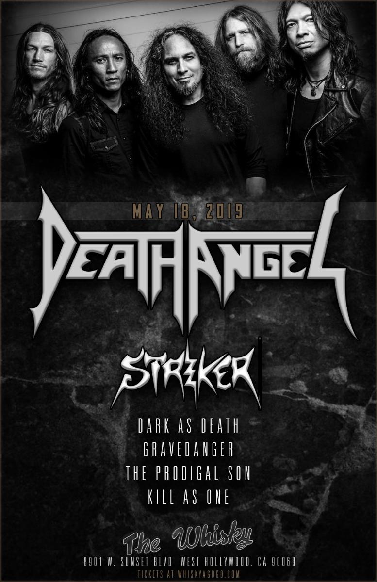 Death Angel, Striker, Dark As Death, GraveDanger, Prodigal Son, Kill As One