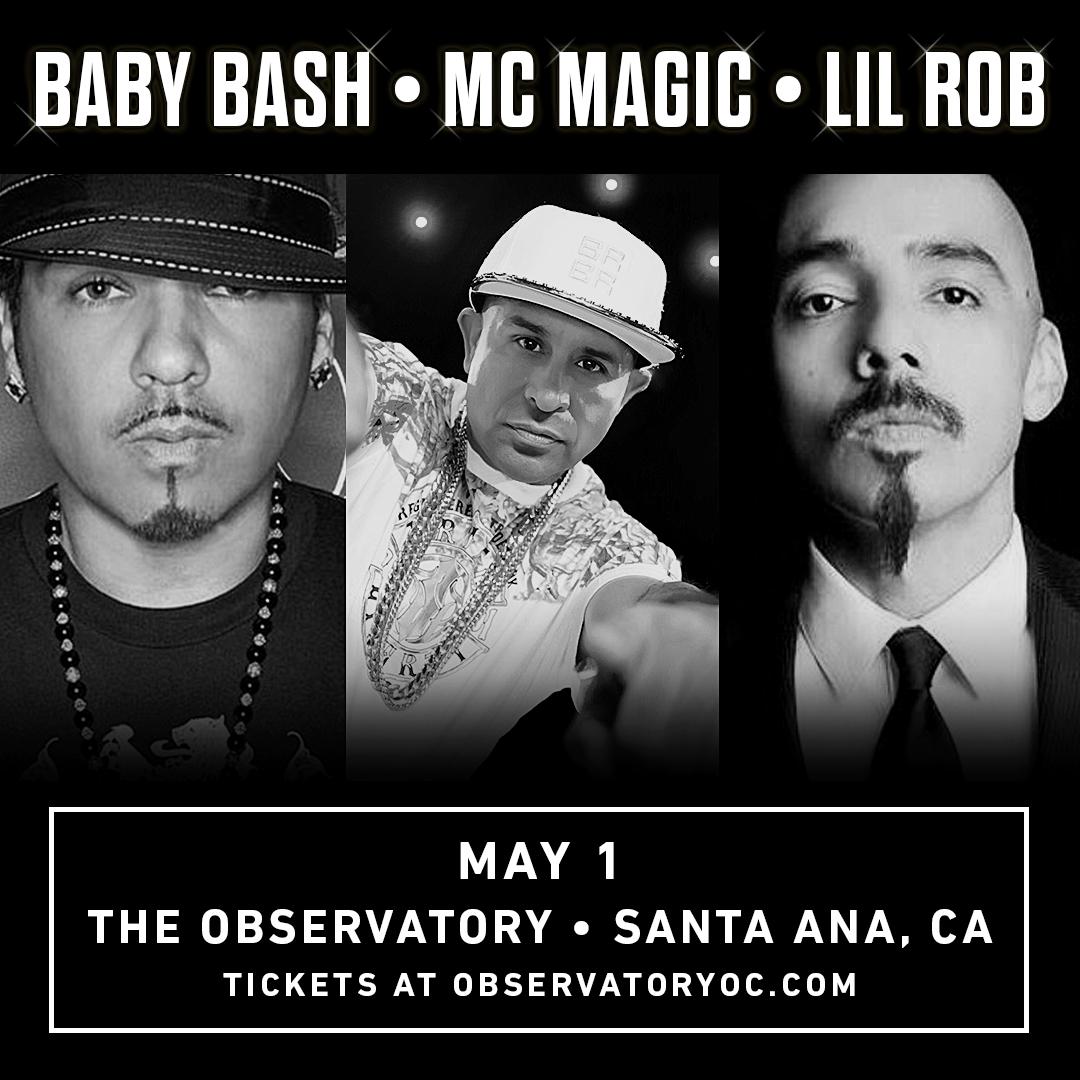 Baby Bash, MC Magic & Lil Rob – Observatory OC