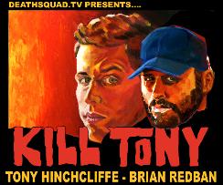 Kill Tony Podcast with Tony Hinchcliffe & Brian Redban