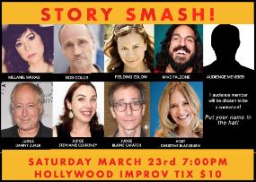Story Smash! Competitive Storytelling at its Best! Christine Blackburn, Mike Falzone, Melanie Maras, Stephanie Courtney, Bob Golub, Danny Zuker, Fielding Edlow, Blaine Capatch