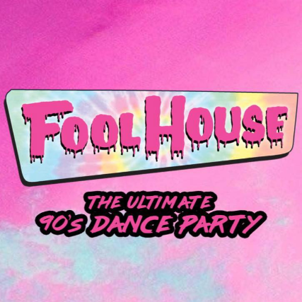 Fool House 90's Dance Party