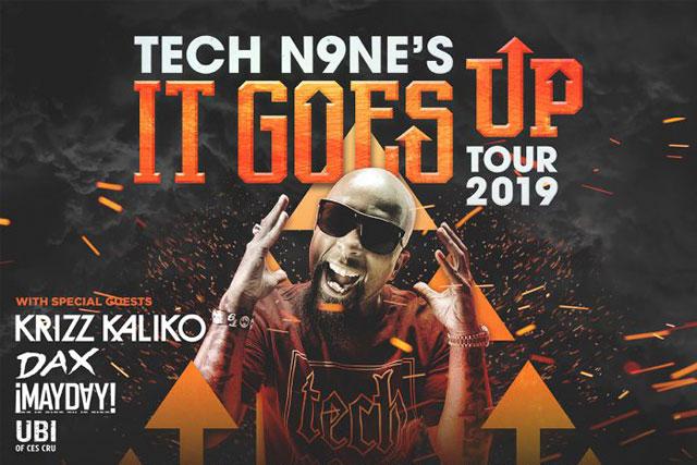 Tech N9ne Tour 2020.Tech N9ne It Goes Up Tour 2019