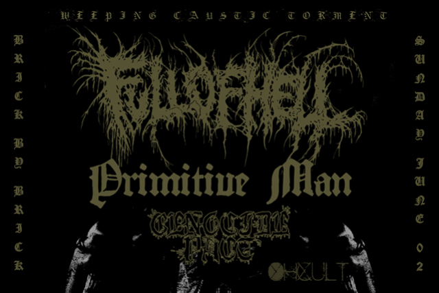 Full of Hell with Special Guests At Brick By Brick