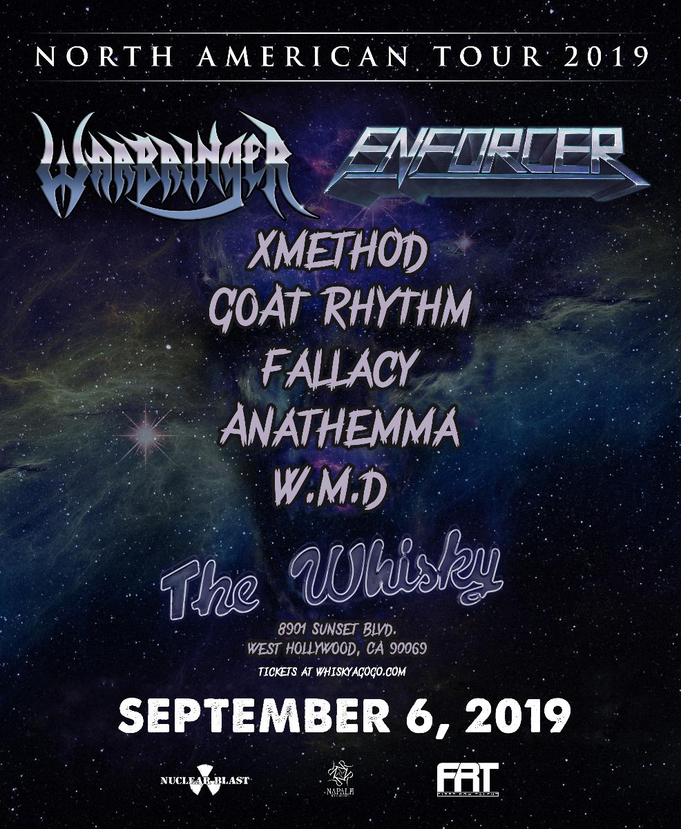 Warbringer, Enforcer, Anathemma, Fallacy, W.M.D., Goat Rhythm, XMethod