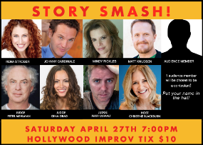 Story Smash! Competitive Storytelling at its Best! Christine Blackburn, Peter Mehlman, Johnny Cardinale, Matt Knudsen, Mindy Rickles, Rena Strober, Matt Oswalt, Gina Grad and more!
