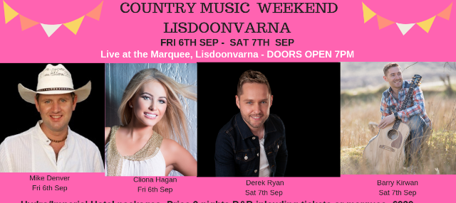 Ticket for LISDOONVARNA COUNTRY WEEKEND - MIKE DENVER, CLIONA HAGAN, DEREK  RYAN, BARRY KIRWAN