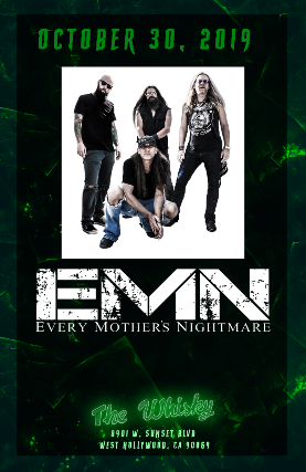 Every Mother's Nightmare, Venrez at Whisky A Go Go