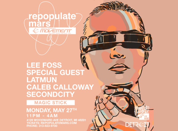 Repopulate Mars Official Movement After Party, Lee Foss, Special Guest