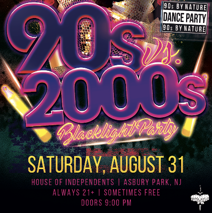 90s VS 2000s: Blacklight Party at House of Independents