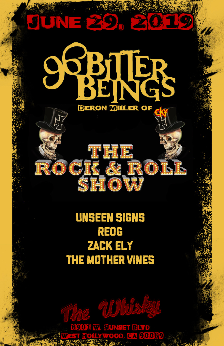 96 Bitter Beings, The Rock & Roll Show, Unseen Signs, REOG, Zack Ely, The Mother Vines, StereoRiots, Cowboy Diplomacy
